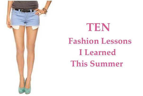 10 Fashon Lessons of Summer