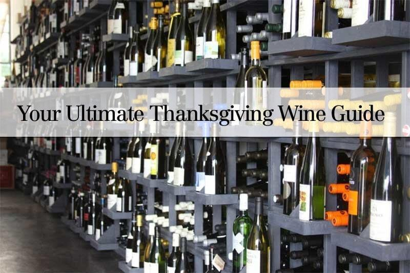 Your Ultimate Thanksgiving Wine Guide