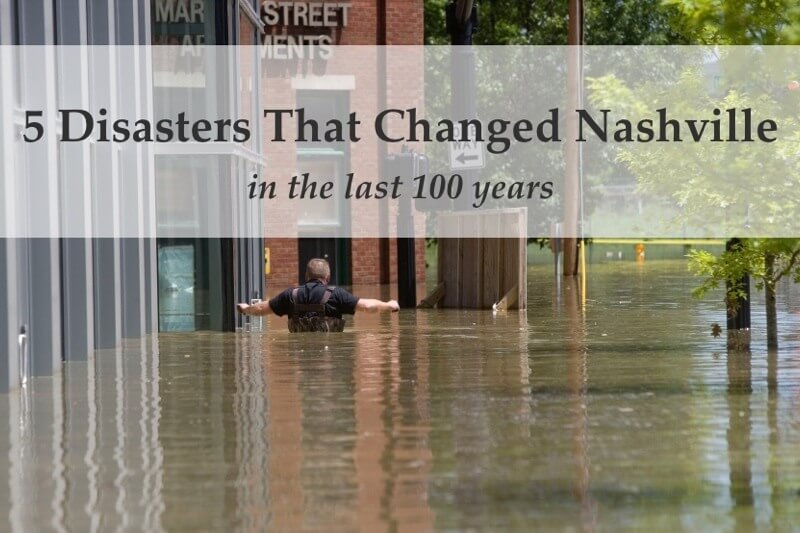 5 Nashville Disasters That Changed the City