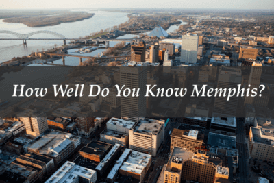 QUIZ: How Well Do You Know Memphis?