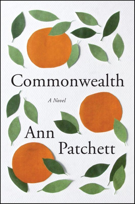 Commonwealth by Ann Patchett goes on sale Tuesday, September 13, 2016.