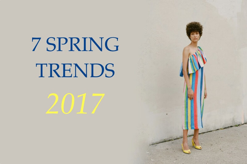 7 Spring Fashion Trends We're Loving