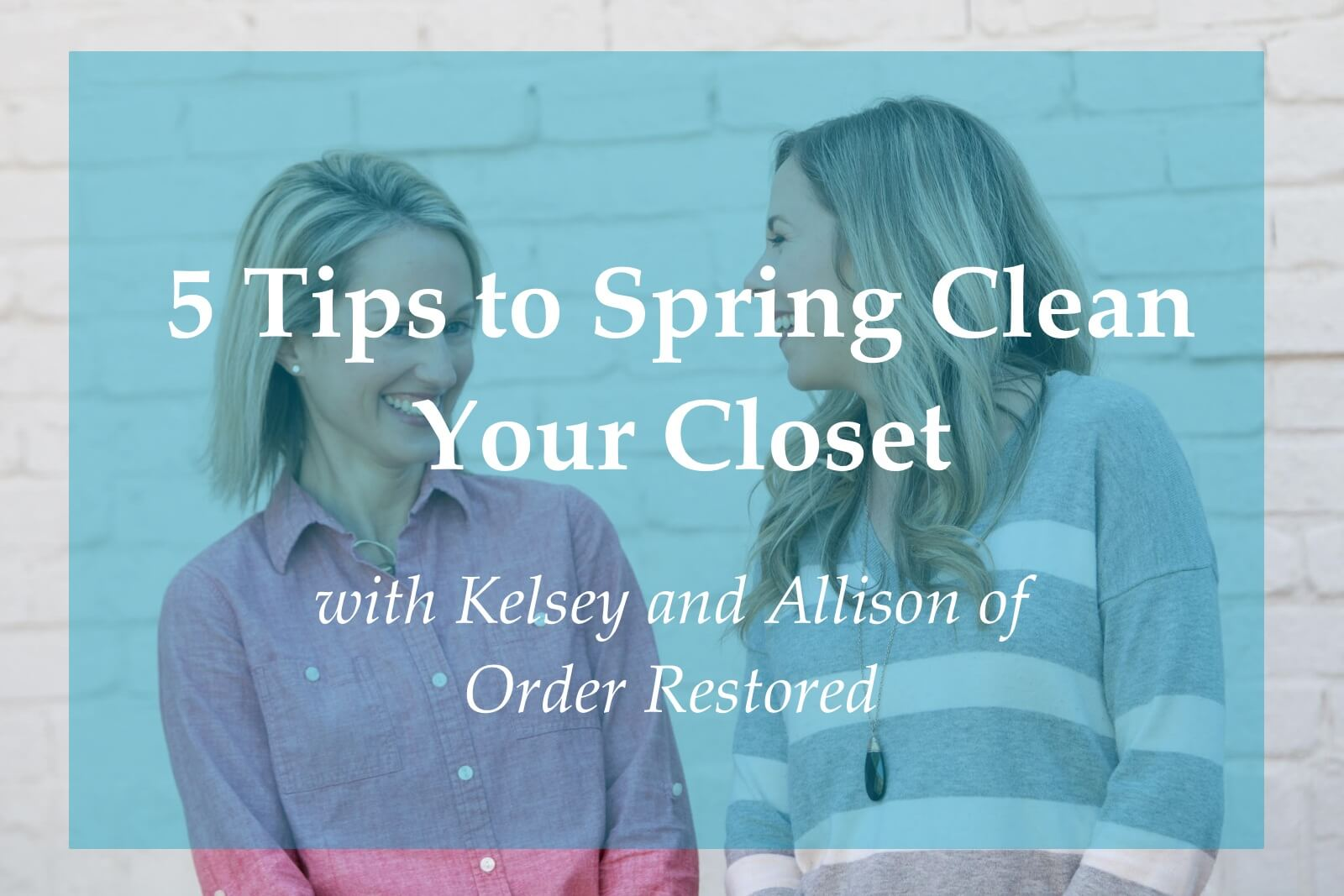 5 Tips To Organize & Spring Clean Your Closet