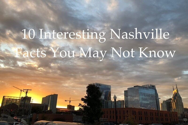 10 Nashville Facts We Bet You Didn't Know