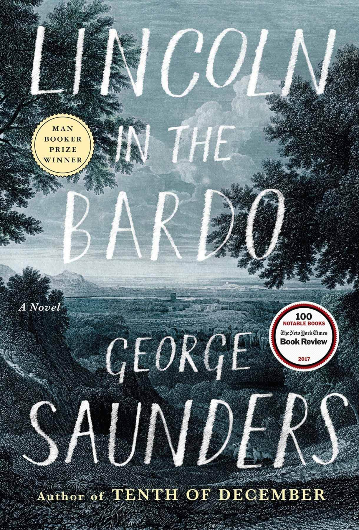 Lincoln in the Bardo by George Saunders, a book suggestion from Jonathan Robinson of Little Professor Bookshop
